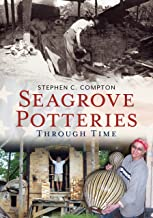 Seagrove Potteries Through Time (America Through Time)