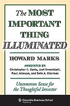 表紙: The Most Important Thing Illuminated: Uncommon Sense for the Thoughtful Investor (Columbia Business School Publishing) (English Edition) | Paul Johnson