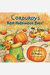 Corduroy's Best Halloween Ever! Paperback