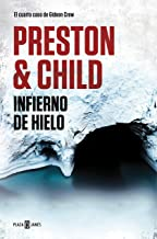 Infierno de hielo (Gideon Crew 4) (Spanish Edition)