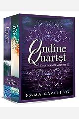 Ondine Quartet Collection: Volume 2 Kindle Edition