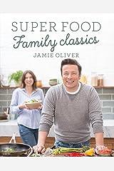 Super Food Family Classics (English Edition) Formato Kindle