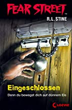 Fear Street 53 - Eingeschlossen: Die Buchvorlage zur Horrorfilmreihe auf Netflix (German Edition)