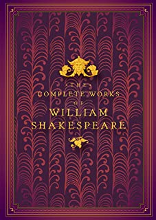 The Complete Works of William Shakespeare (Timeless Classics)