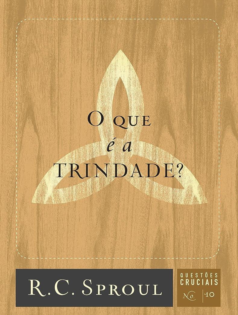 美人チャンピオンシップジョージエリオットO que é a Trindade? (Quest?es Cruciais Livro 10) (Portuguese Edition)
