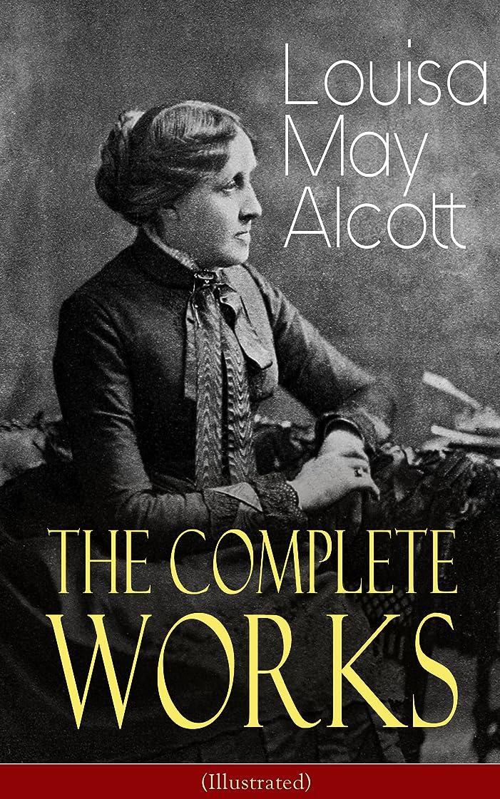リテラシー首尾一貫した座標The Complete Works of Louisa May Alcott (Illustrated): Novels, Short Stories, Plays & Poems: Little Women, Good Wives, Little Men, Jo's Boys, A Modern ... a Mask, The Abbot's Ghost… (English Edition)