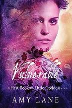 Vulnerable (Little Goddess Book 1)
