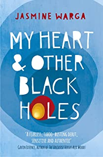 My Heart and Other Black Holes (English Edition)