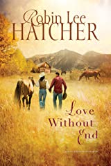Love Without End (A King's Meadow Romance Book 1) Kindle Edition