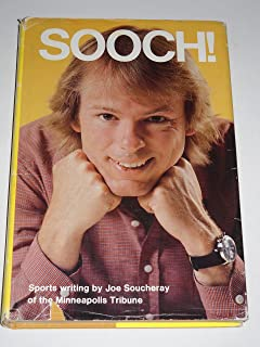 Sooch!: Sports writing of Joe Soucheray of the Minneapolis tribune