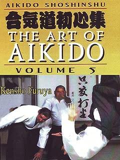Aikido Shoshinshu The Art of Aikido Vol5 Kensho Furuya