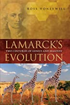 Lamarck's Evolution: Two Centuries of Genius and Jealousy