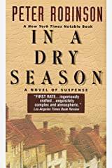 In a Dry Season: An Inspector Banks Novel (Inspector Banks series Book 10) Kindle Edition