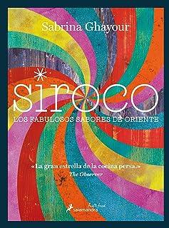 SIROCO (Sfun&Food): Los fabulosos sabores de Oriente