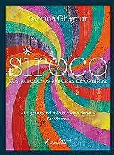 SIROCO (Sfun&Food): Los fabulosos sabores de Oriente (Salamandra fun&food)