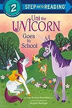 Uni the Unicorn Goes to School (Step into Reading)
