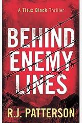 Behind Enemy Lines (Titus Black Thriller series Book 1) Kindle Edition