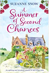 A Summer of Second Chances: An uplifting and feel-good romance to fall in love with (Welcome to Thorndale Book 3) Kindle Edition