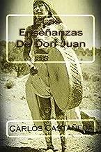 Las Ensenanzas De Don Juan (Spanish Edition)