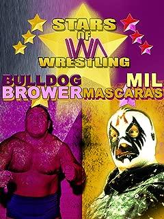 Stars Of IWA Wrestling: Mil Mascaras & Bulldog Brower