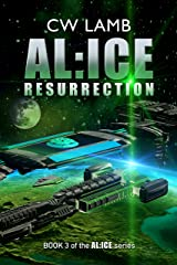 ALICE Resurrection Kindle Edition