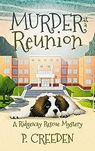 Murder at a Reunion (A Ridgeway Rescue Mystery Book 8)