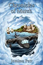 Chronicles of Marsh (The Princelings of the East Book 9)