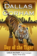 Day of the Tiger (A Carlos McCrary, Private Investigator, Mystery Thriller Series Book 5)