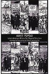 Avanti Popolo: Italian-American Writers Sail Beyond Columbus Paperback