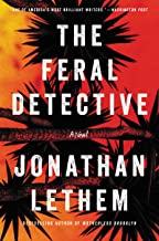 The Feral Detective: A Novel