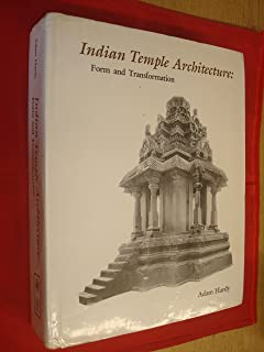 Indian Temple Architecture: Form and Transformation : The Karnata Dravida Tradition 7th to 13th Centuries (Indira Gandhi National Centre for the Arts)