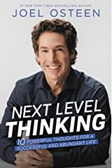 Next Level Thinking: 10 Powerful Thoughts for a Successful and Abundant Life Kindle Edition