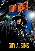 The Cold Hard Cases of Duke Denim: Hold'em Close