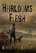 Heirlooms and Flesh