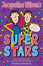 Jacqueline Wilson's Super Stars: The Suitcase Kid and The Lottie Project