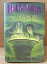 Harry Potter and the Half-Blood Prince by J.K. Rowling - Hardcover - Copyright 2005