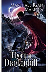 The Thorn of Dentonhill (Maradaine Novels Book 1) Kindle Edition