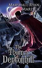 The Thorn of Dentonhill (Maradaine Novels Book 1)