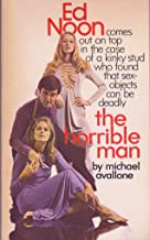 The Horrible Man (Ed Noon Mystery Book 18)