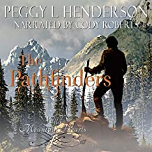 The Pathfinders: Prologue: Wild Mountain Hearts, Book 1