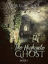 The Highgate Ghost - Victorian mystery novel / Ghost / Gothic thriller) (Cassandra's Demimonde)