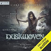 Duskwoven: Shattering of the Nocturnai, Book 3