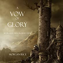 A Vow of Glory: The Sorcerer's Ring, Book 5