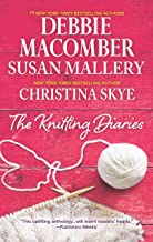 The Knitting Diaries: An Anthology (A Blossom Street Novel)