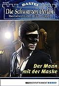Die Schwarzen Perlen - Folge 10: Der Mann mit der Maske (German Edition)