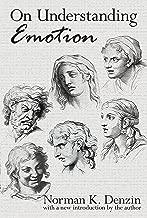 On Understanding Emotion (English Edition)