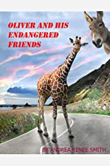 Oliver and his Endangered Friends: Giraffe Kindle Edition