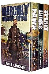 WARCHILD: Omnibus Edition (Post Apocalyptic Survival Fiction) Kindle Edition