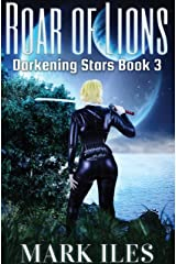 Roar of Lions (Darkening Stars Book 3) Kindle Edition