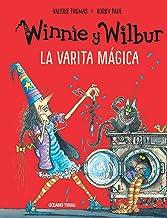 Winnie y Wilbur. La varita mágica (El mundo de Winnie) (Spanish Edition)